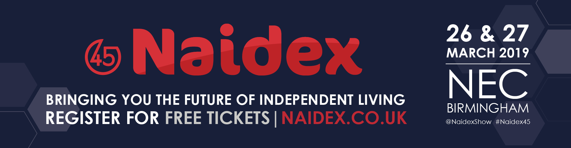 Get your free tickets for Naidex 45 on 26th and 27th March 2019 at the NEC, Birmingham.